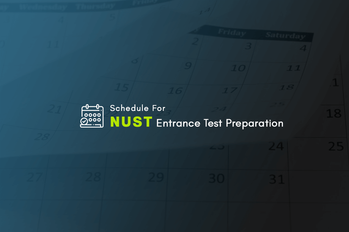 Schedule for NUST Entry Test Preparation