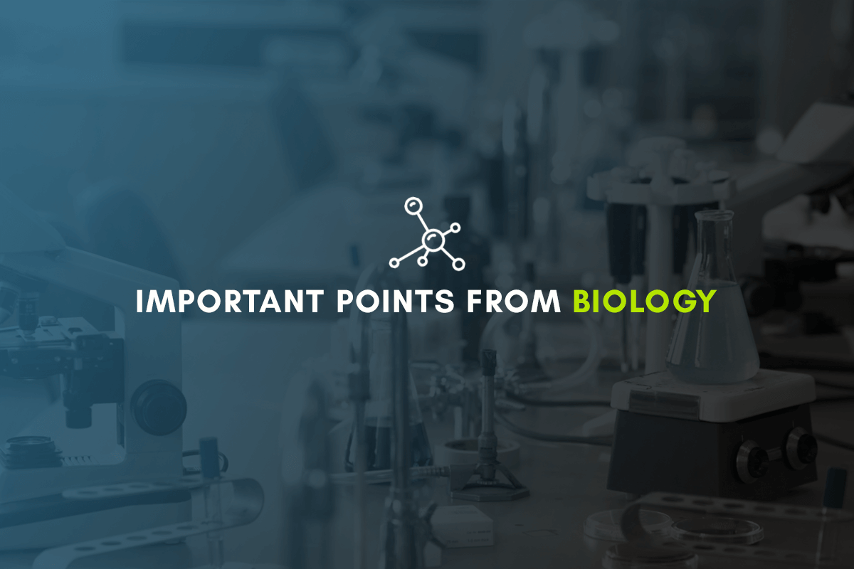 Important Points from Biology