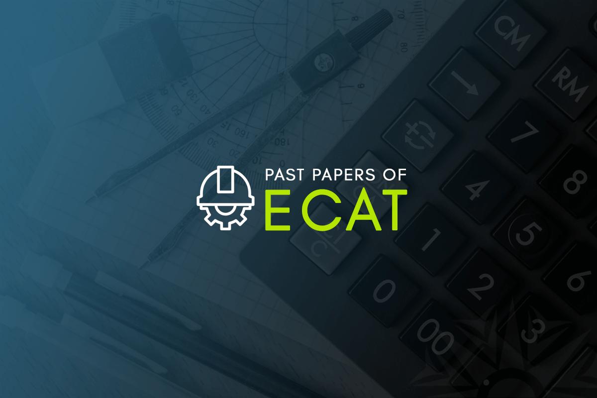 Past Papers of ECAT