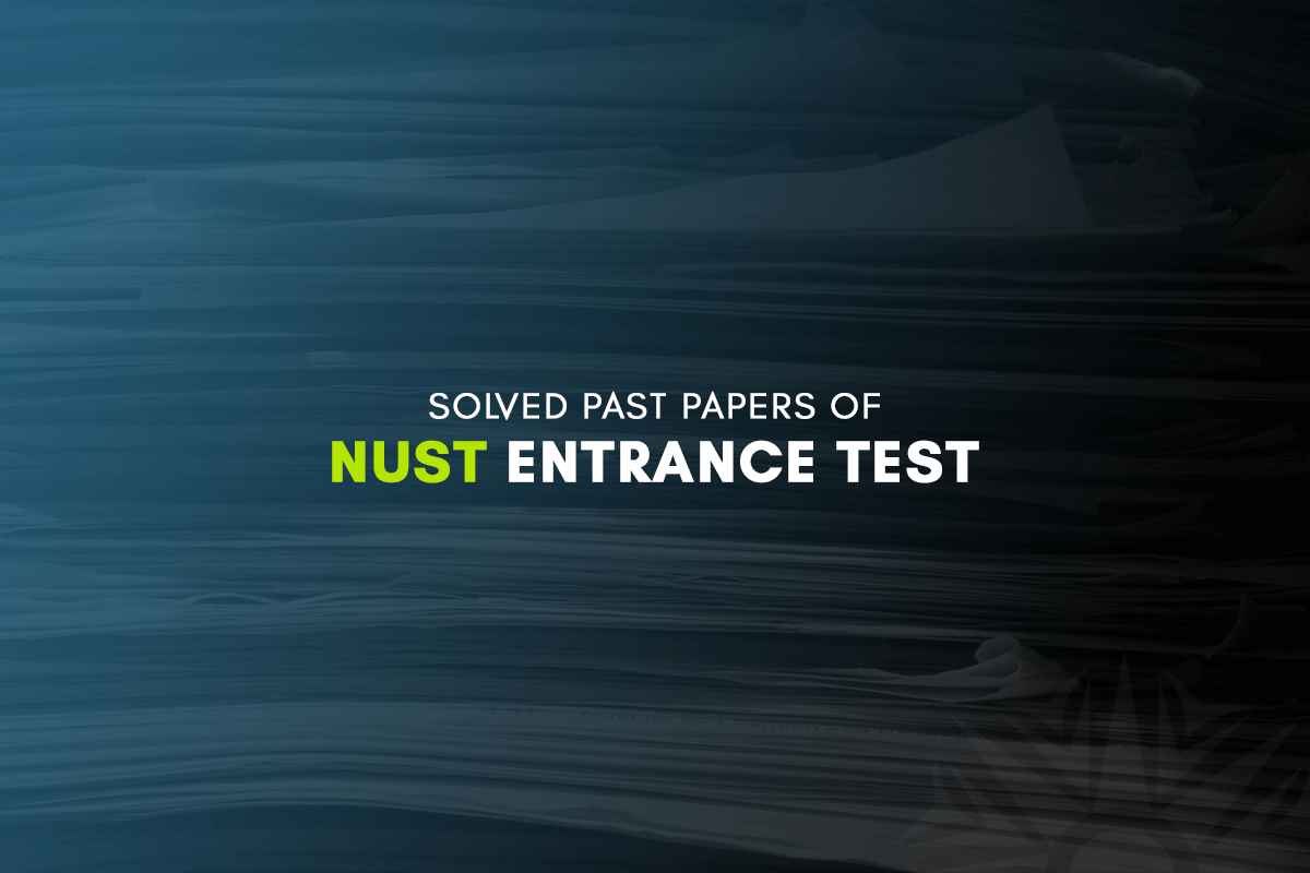 Solved Past Papers of NUST Entry Test